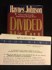 Divided We Fall : Gambling with History in the Nineties by Haynes Johnson 1st ed