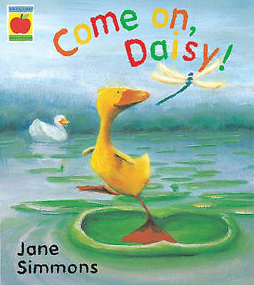 """""""AS NEW"""" Come On, Daisy! (Orchard Picturebooks), Simmons, Jane, Book"""