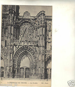 10-cpa-Cathedrale-de-TROYES-Le-portail-i-1741
