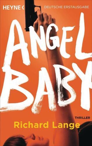 1 von 1 - Angel Baby von Richard Lange (2015, Taschenbuch) UNGELESEN