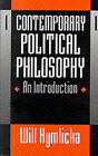 Contemporary Political Philosophy: An Introduction by Will Kymlicka (Paperback, 1991)