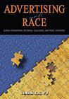 Advertising and Race von Linda C. L. Fu (2014, Gebundene Ausgabe)
