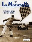 LA MANOVELLA (RIVISTA ASI) N° 12 - DICEMBRE 2006 - NINO FARINA CAMPIONE F1