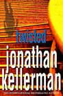 Twisted by Jonathan Kellerman (Hardback, 2004)