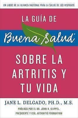 1 of 1 - La guia de Buena Salud sobre la artritis y tu vida (Buena Salud Guides) (Spanish