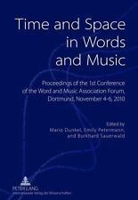 Time and Space in Words and Music: Proceedings of the 1 st  Conference of the Wo