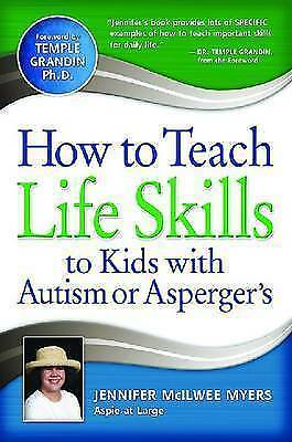 1 of 1 - NEW How to Teach Life Skills to Kids with Autism or Asperger's By Jennifer McIlw