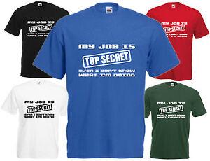 Mon-travail-est-Top-Secret-Comedie-T-Shirt-Funny-Tee-blague-cadeau-de-Noel-Santa-Cadeau-Top
