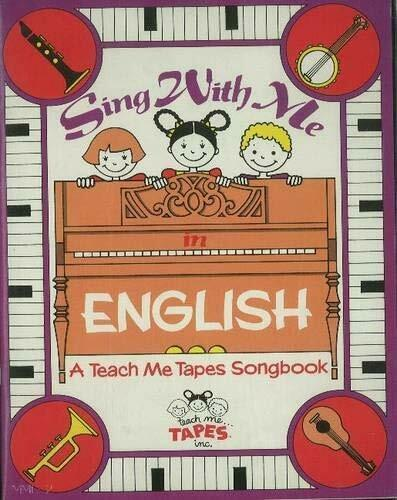 Sing with Me in English : A Teach Me Tapes Songbook by Mahoney, Judy