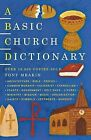 A Basic Church Dictionary by Tony Meakin (Paperback, 2001)