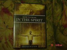 How to Soak In the Spirit (CD, Audio) Dennis Walker, Activate your spiritual sen