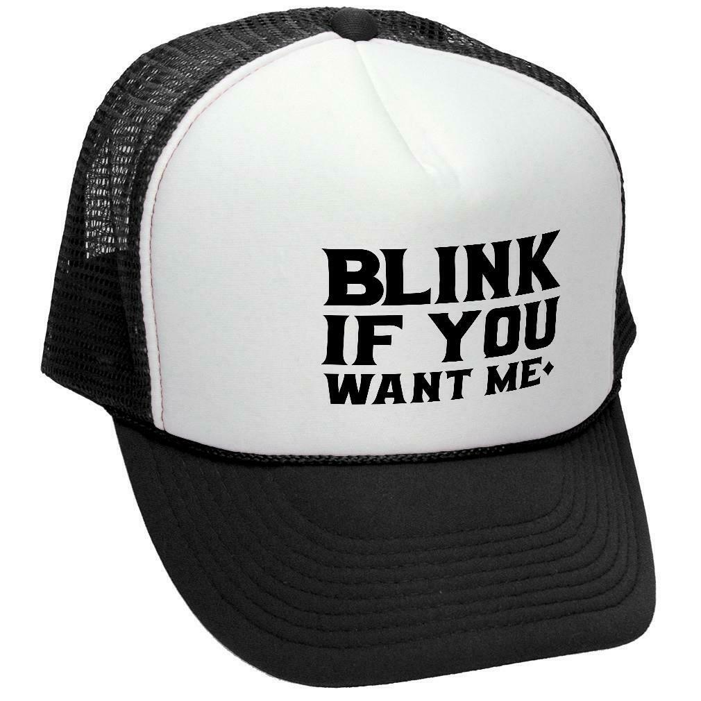 BLINK If You WANT ME - Retro Vintage Mesh Trucker Cap Hat