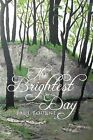 The Brightest Day by Paul Bourne (Paperback / softback, 2012)