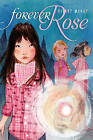 Forever Rose by Hilary McKay (Paperback / softback, 2009)