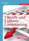 Portfolio zur Berufs- und Lebensorientierung von Claudia Glas, Susanne Geissler und Andrea Zimmermann (2012, Geheftet)