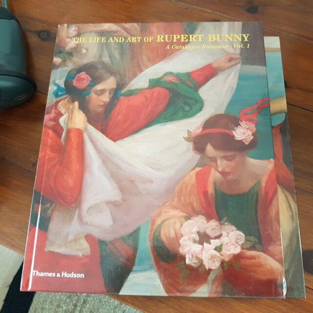 The Life and Art of Rupert Bunny: A Catalogue Raisonne by David Thomas (Hardback