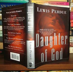 Perdue, Lewis DAUGHTER OF GOD  1st Edition 1st Printing