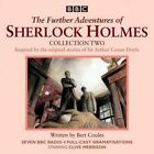 Further Adventures of Sherlock Holmes: Seven BBC Radio 4 Full-Cast Dramas: Collection 2 by Bert Coules (CD-Audio, 2015)