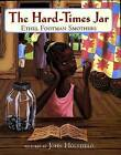 The Hard-Times Jar by Ethel Footman Smothers (Hardback, 2003)