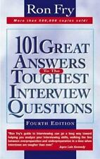 101 Great Answers to the Toughest Interview Questions Fry, Ron Paperback