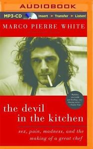 Delightful The Devil In The Kitchen : Sex, Pain, Madness, And The Making Of A Great  Chef By Marco Pierre White (2016, MP3 CD, Unabridged) Gallery