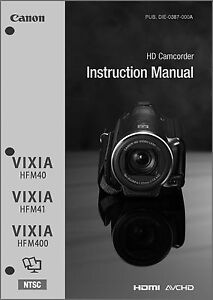 Canon VIXIA HF M40, M41, M400 Camcorder User Instruction Guide Manual