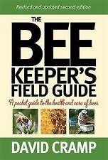 The Beekeeper's Field Guide: A Pocket Guide to the Health and Care of Bees, Cram