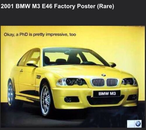Own It!! BMW M3-E46 PHD-Factory 2001 Car Poster Very Rare