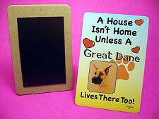 """Great Dane"" A House Isn't Home - Dog Fridge Magnet - Sku# 40"