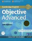 Objective Advanced Student's Book Pack (Student's Book with Answers with CD-ROM and Class Audio CDs (2)) by Felicity O'Dell, Annie Broadhead (Mixed media product, 2014)