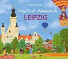 Mein Stadt-Wimmelbuch Leipzig (2014, Gebundene Ausgabe)