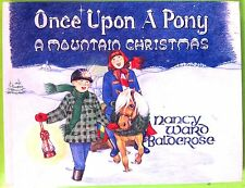 Once Upon a Pony by Nancy Ward Balderose c1992 VGC Hardcover