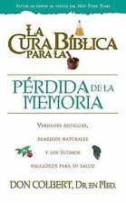 La Cura Biblica Para La Perdida De La Memoria (Spanish Edition)