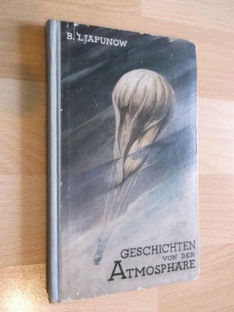 Geschichten von der Atmosphäre;von  B. Ljapunow