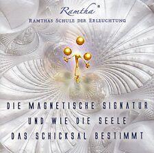 RAMTHA CD - Die Magnetische Signatur und wie die Seele das Schicksal bestimmt