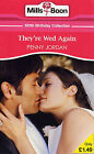 They're Wed Again by Penny Jordan (Paperback, 2008)