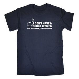 391e17204 Funny Novelty T-Shirt Mens tee TShirt - I Dont Have A Short Temper ...