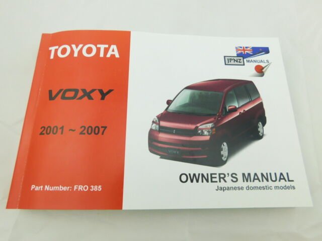 toyota voxy 2001 2007 english language owners manual handbook ebay rh ebay co uk