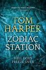 Zodiac Station by Tom Harper (Hardback, 2014)
