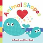 Animal Shapes: A Touch-And-Feel Book by Holly Brook-Piper (Board book, 2015)