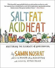 Salt, Fat, Acid, Heat : Mastering the Elements of Good Cooking by Samin Nosrat (2017, Hardcover)