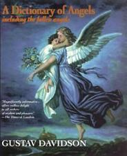 Dictionary of Angels : Including the Fallen Angels by Gustav Davidson (1994, Paperback)