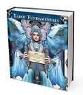 Tarot Fundamentals by Sasha Graham, Tali Goodwin, Barbara Moore, Riccardo Minetti, Lunaea Weatherstone, Giordano Berti (Hardback, 2015)