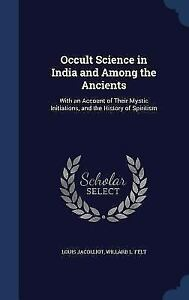 Occult-Science-in-India-and-Among-the-Ancients-With-an-Account-of-Their-Mystic