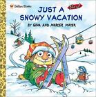 Look-Look: Just a Snowy Vacation by Mercer Mayer (2001, Paperback)