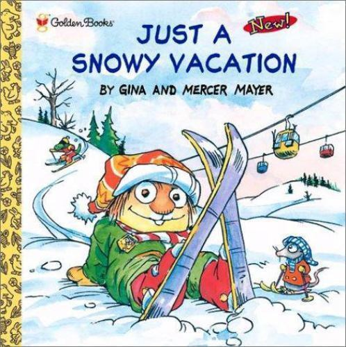 Just a Snowy Vacation (Look-Look) by Mayer, Mercer; Mayer, Gina