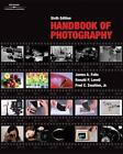 Handbook of Photography by Fred Zwahlen, James Folts and Ronald Lovell (2005, Paperback, Revised)