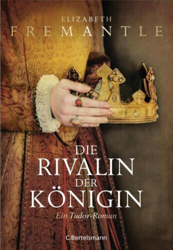 1 von 1 - Die Rivalin der Königin: Ein Tudor-Roman von Fremantle, Elizabeth