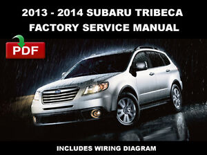 2013 2014 subaru tribeca factory oem service repair fsm manualimage is loading 2013 2014 subaru tribeca factory oem service repair