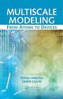 Multiscale Modeling by Taylor & Francis Inc (Hardback, 2010)